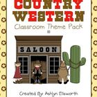Yeehaw! Country Western Classroom Theme Pack