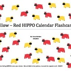 Yellow - Red HIPPO Calendar Flashcards