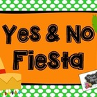 Yes & No Fiesta