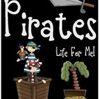 Yo Ho, Yo Ho, A Pirates Life for Me! Unit Plan
