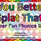 You Better Splat That! Phonics Game