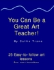 You Can Be a Great Art Teacher! Book Cover and Introduction