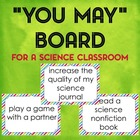 """You May"" Board for a Science Classroom"
