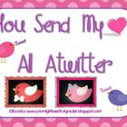 You Send My Heart All Atwitter Valentine's Craftivity