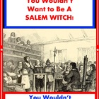 You Wouldn&#039;t Want to Be A Salem Witch! Reading For Informa