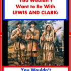 You Wouldn&#039;t Want to Explore with Lewis and Clark! Reading