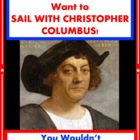 You Wouldn&#039;t Want to Sail With Christopher Columbus! Readi