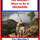 You Wouldn&#039;t Want to a Crusader!  Crusades Reading for Inf
