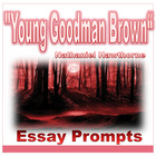 &quot;Young Goodman Brown&quot; Hawthorne Essay Prompts