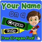 Your Name on a Crayon!