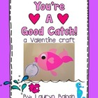&quot;You&#039;re A Good Catch&quot; Valentine Craft
