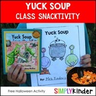 Yuck Soup - Halloween Freebie - Classroom Project