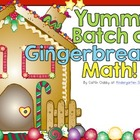 Yummy Batch of Gingerbread Math