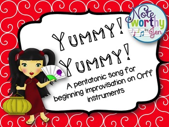 http://www.teacherspayteachers.com/Product/Yummy-Yummy-A-pentatonic-song-for-beginning-Orff-improvisation-1323515