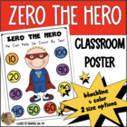 ZERO THE HERO Poster and Student Math Helper! Count by Tens