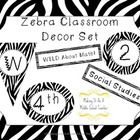 Zebra Classroom Decor Set ~ 20-Pages