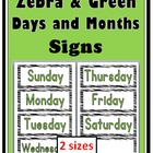 Zebra & Green Days of the Week & Months of the Year Signs