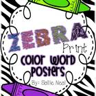 Zebra Print Color Word Posters- FREEBIE!
