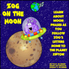 Zog On The Moon: Learning About Moon Phases