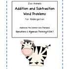 Zoo Animal Addition &amp; Subtraction Word Problems for Kindergarten