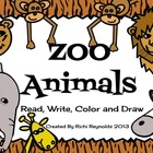 Zoo Animals: Read, Write, Color and Draw