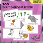 Zoo Early Emergent Reader