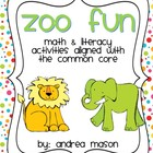 Zoo Fun!  Math &amp; Literacy Activities aligned with the Common Core