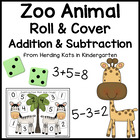 Zoo or Jungle Animal Roll &amp; Cover Addition &amp; Subtraction Games!