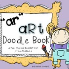 &quot;ar&quot; art doodle book:  fun with r-controlled vowel a