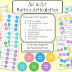 /b/ & /p/ Button Articulation