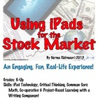 iPAD TECHNOLOGY & STOCK MARKET! COMMON CORE, PROJECT-BASED