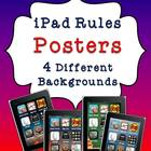 iPad Rules Posters, 4 Different Backgrounds