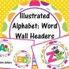 Illustrated Alphabet Classroom Decor: Word Wall Buttons