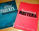 set: Dealing with Difficult Parentys & Teaching Matters by