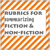 summarizing fiction and non-fiction:  rubrics