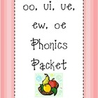 ui, ue, oo, ew, oe Phonics Packet