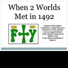 when 2 worlds meet in 1492