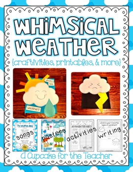 whimsical weather {craftivities, printables, & more!}