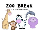 zoo break - a math lesson