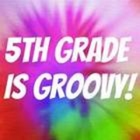 5th Grade is Groovy