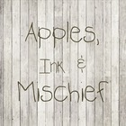 Apples Ink and Mischief