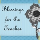 Blessings for the Teacher