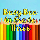 BusyBeeinGradeThree