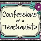Confessions of a Teachanista