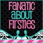 Fanatic About Firsties