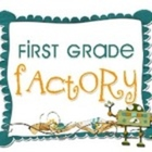 First Grade Factory
