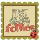First Grade Follies