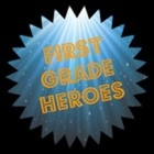 First Grade Heroes