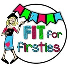 Fit for Firsties