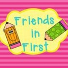 Friends in First
